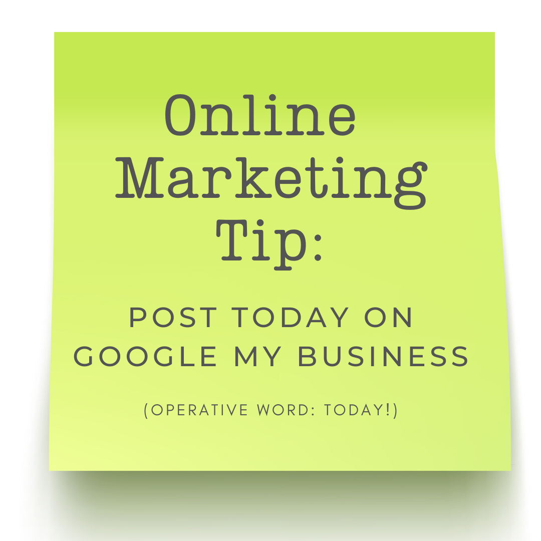Marketing Tip: Update Google My Business Today