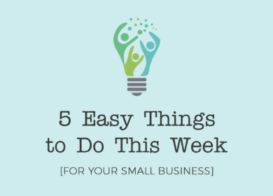 5 Easy Things to do This Week