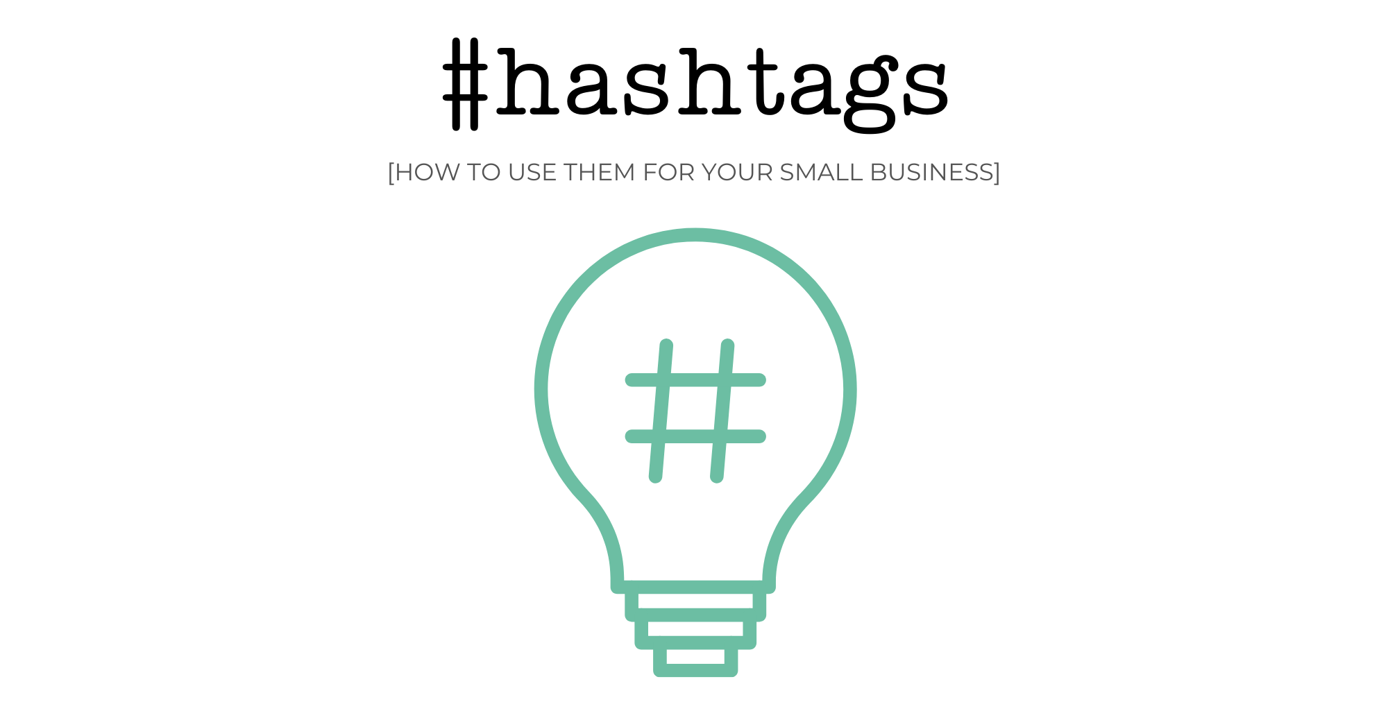 Instagram Hashtags for Small Businesses